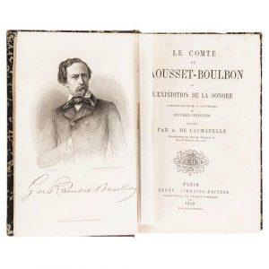 Raousset-Boulbon, Gaston Raoulx - Lachapelle, Alfred de. L'Expédition de la Sonore. Paris, 1859. Sheet and folded map