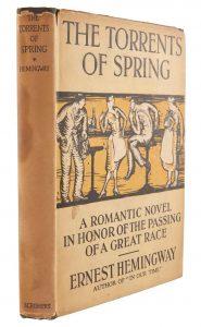 HEMINGWAY, ERNEST The Torrents Of Spring.