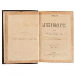 Colección de Leyes y Decretos Publicados en 1847 y 1848. México- Imprenta en Palacio, 1852. Dos tomos en un volumen