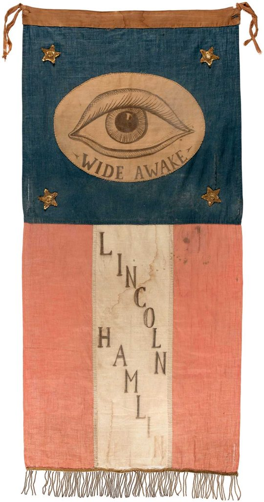 Hand-painted, hand-stitched 1860 Abraham Lincoln and Hannibal Hamlin parade banner used by youthful political activists known as the 'Wide Awakes.' Fresh to the market after 30 years in a private collection, it sold for $143,104, the highest auction price ever achieved for a Lincoln textile.