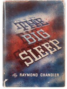 CHANDLER, Raymond (1888–1959). The Big Sleep