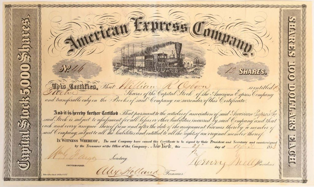 Earliest known American Express certificate (#46) issued in New York City on April 29, 1853 for 12 shares, to William R. Osborn (est. $10,000-$20,000).